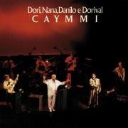 Dori, Nana, Danilo e Dorival Caymmi (Ao Vivo No Rio De Janeiro / 1987)