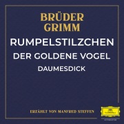 Rumpelstilzchen / Der goldene Vogel / Daumesdick