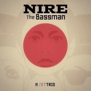 NIRE The Bassman