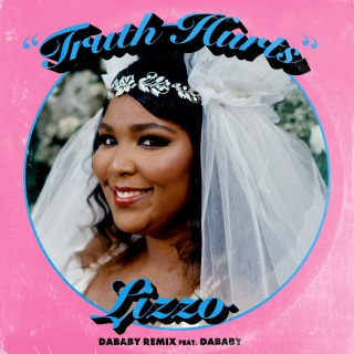 Truth Hurts (DaBaby Remix) [feat. DaBaby]