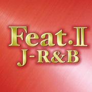 Feat.II - J-R&B