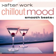 After Work Chillout Mood: Smooth Beats