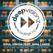 Can't Fake The Feeling / You Can Do This (feat. Nina Lares)
