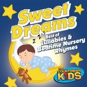 Sweet Dreams: Best of Lullabies & Bedtime Nursery Rhymes
