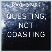 Questing, Not Coasting