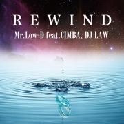 REWIND (feat. CIMBA & DJ LAW)