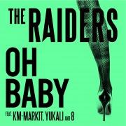 Oh Baby (feat. KM-MARKIT, YUKALI & 8)
