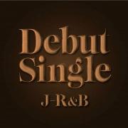 Debut Singles J-R&B