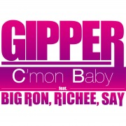C'mon Baby (feat. BIG RON, RICHEE & SAY)