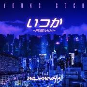 いつか(REMIX) [feat. WILYWNKA]