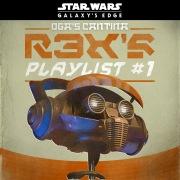 Star Wars: Galaxy's Edge Oga's Cantina: R3X's Playlist #1