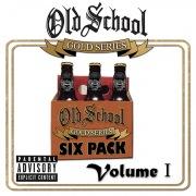 Old School Gold Series Six Pack (Vol. 1)