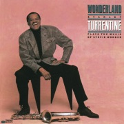 Wonderland (Stanley Turrentine Plays The Music Of Stevie Wonder)
