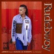 Rudebwoy (feat. Caza & Kempi)