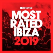 Defected Presents Most Rated Ibiza 2019