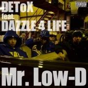 Detox (feat. Dazzle 4 Life)