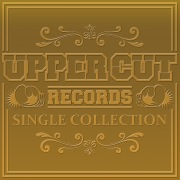 Upper Cut Records Single Collection