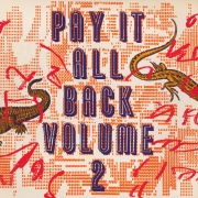 Pay It All Back Vol.2
