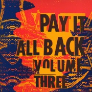 Pay It All Back Vol.3