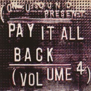 Pay It All Back Vol.4