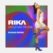 Hold On To Me (Shaan Remix)
