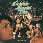 Kabhie Ajnabi The