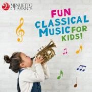 Fun Classical Music for Kids!