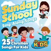 Sunday School Sing-A-Long Songs: 25 Christian Songs for Kids