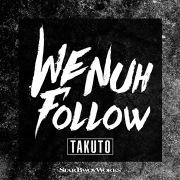 We Nuh Follow
