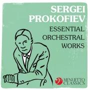 Sergei Prokofiev: Essential Orchestral Works