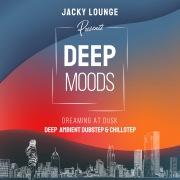Deep Moods ~ Dreaming At Dusk ~ 深い癒しの大人のアンビエント&チルラウンジBGM