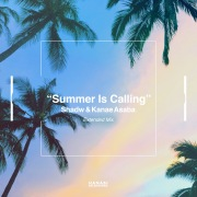 Summer Is Calling (Extended Mix)