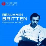 Benjamin Britten: Essential Works