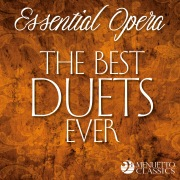 Essential Opera: The Best Duets Ever