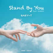 Stand By You (feat. KIMIKA)
