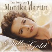 Das Beste von Monika Martin - Stilles Gold