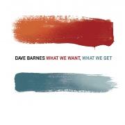 What We Want, What We Get (Bonus Track Version)