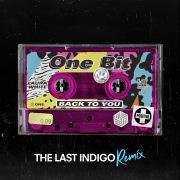 Back To You (The Last Indigo Remix)