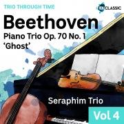 Beethoven: Piano Trio Op. 70 No. 1 'Ghost' (Trio Through Time, Vol. 4)