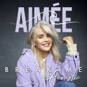 Break Me (Acoustic)