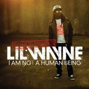 I Am Not A Human Being (Bonus Tracks) (Explicit Version)