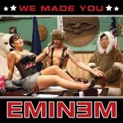 We Made You (International Version)