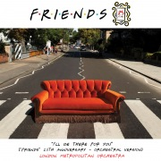 """I'll Be There for You (""""Friends"""" 25th Anniversary) [Orchestral Version]"""