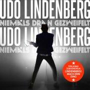 """Niemals dran gezweifelt (Titelsong zum Kinofilm """"Lindenberg! Mach Dein Ding"""") [Radio Version]"""