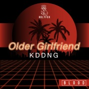 "Older Girlfriend (From ""New Blood"")"