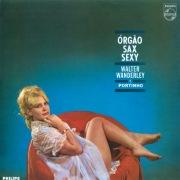 Órgão, Sax E Sexy