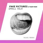 Small Talk (HUGEL Remix)
