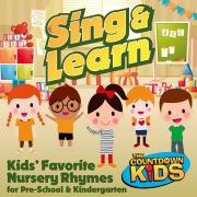 Sing & Learn: Kids Favorite Nursery Rhymes for Pre-School & Kindergarten