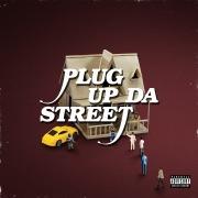 Plug Up Da Street