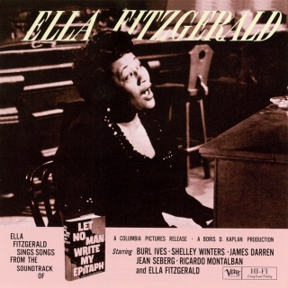 "Ella Fitzgerald Sings Songs from ""Let No Man Write My Epitaph"